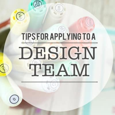 tips on how to apply for a design team