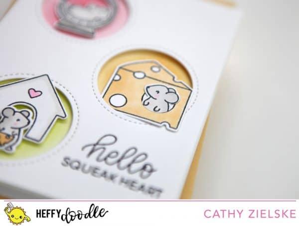 Hello Squeakheart – by guest designer Cathy Zielske – Heffy Doodle