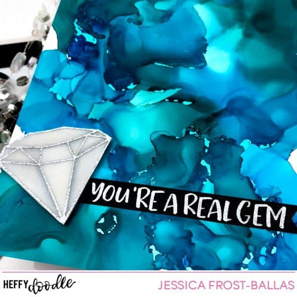 You're a Real Gem by Jessica Frost-Ballas for Heffy Doodle