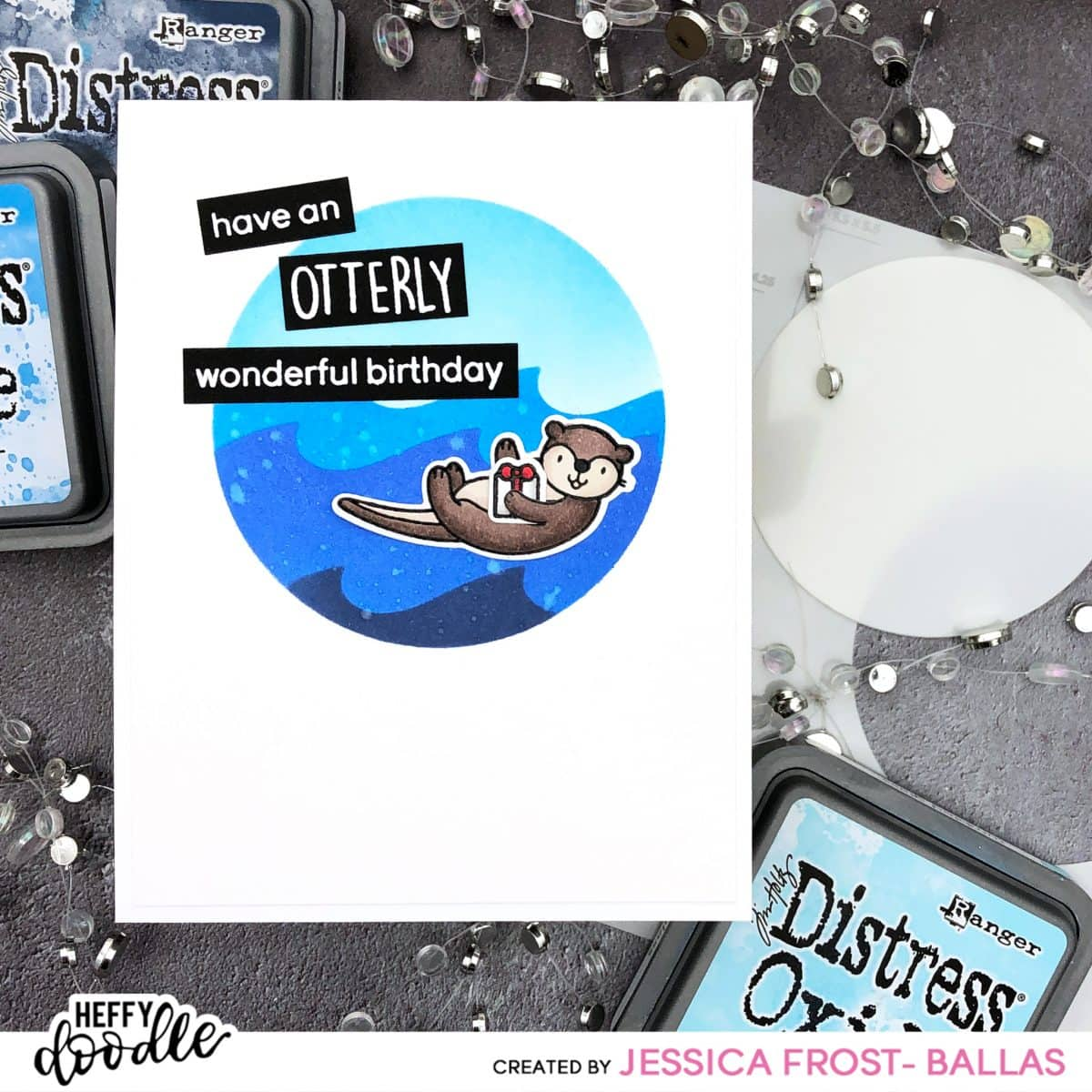 Otterly Wonderful Birthday by Jessica Frost-Ballas for Heffy Doodle