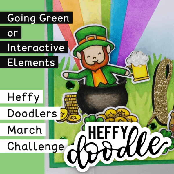 Heffy Doodlers March 2020 Challenge