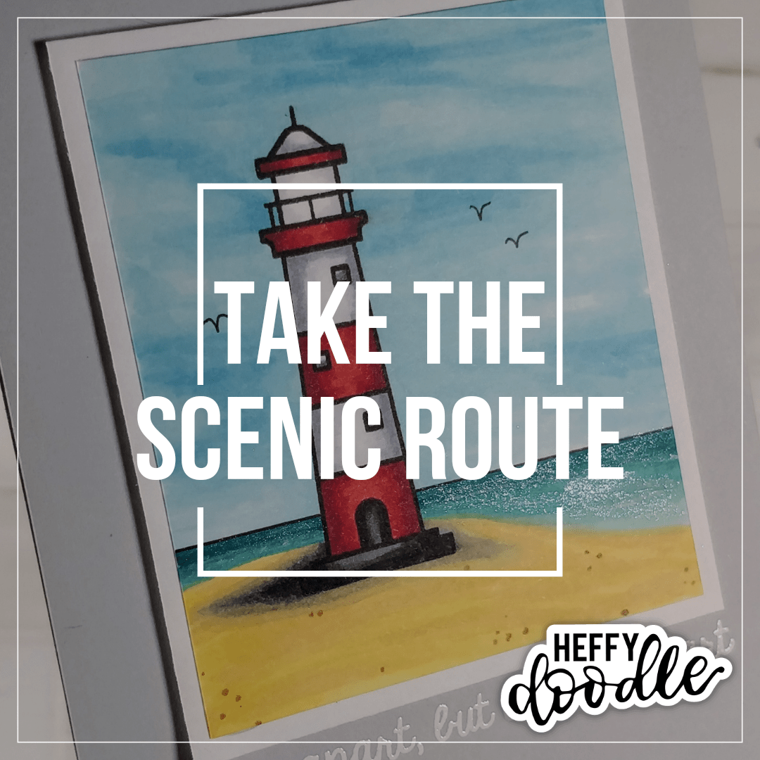 Scenic Route August 2020 Heffy Doodle Challenge