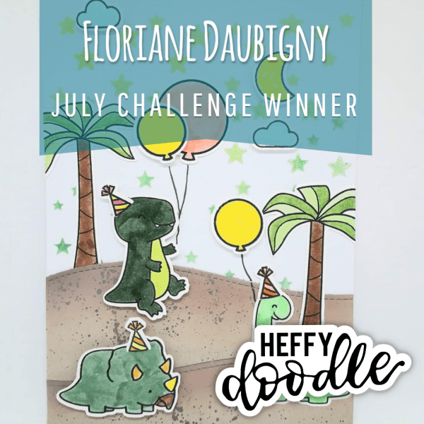 July 2020 Heffy Doodlers Challenge Winner